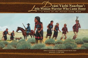 Cover of a bilingual book retracing an episode of the Long Walk by Evangeline Parsons Yazzie, professor of Navajo language and culture and coauthor of the first Navajo learning methodology, officially approved by the departments of education of Arizona and New Mexico.